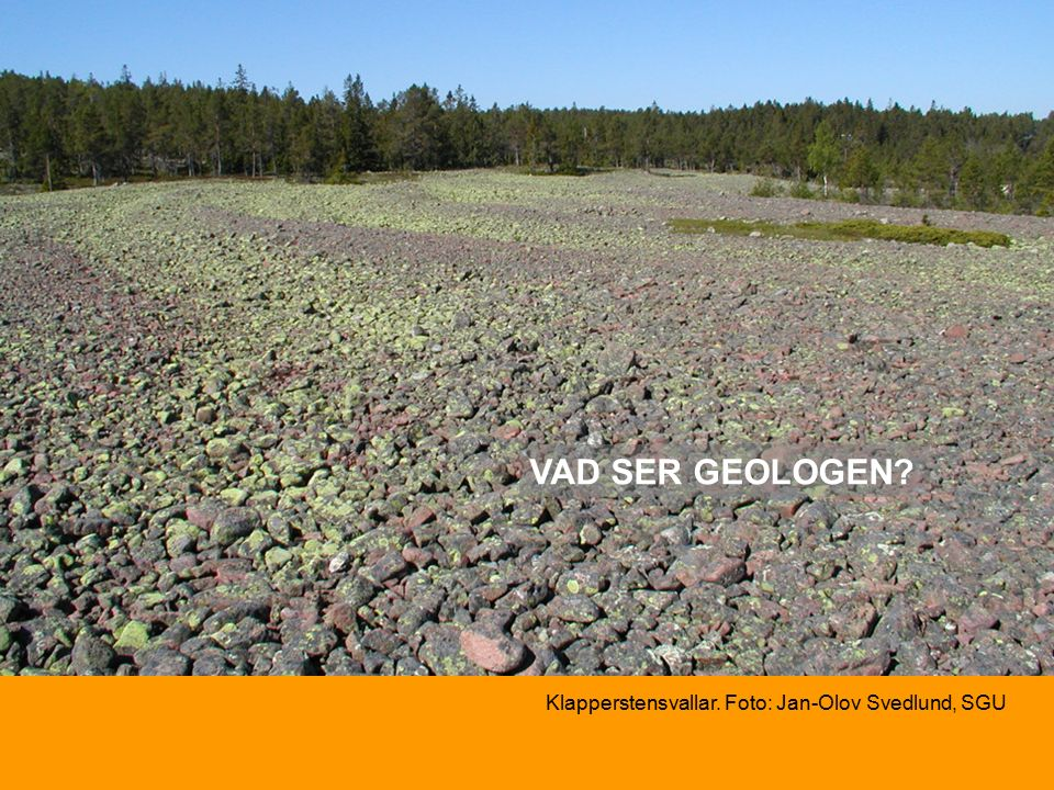 VAD SER GEOLOGEN