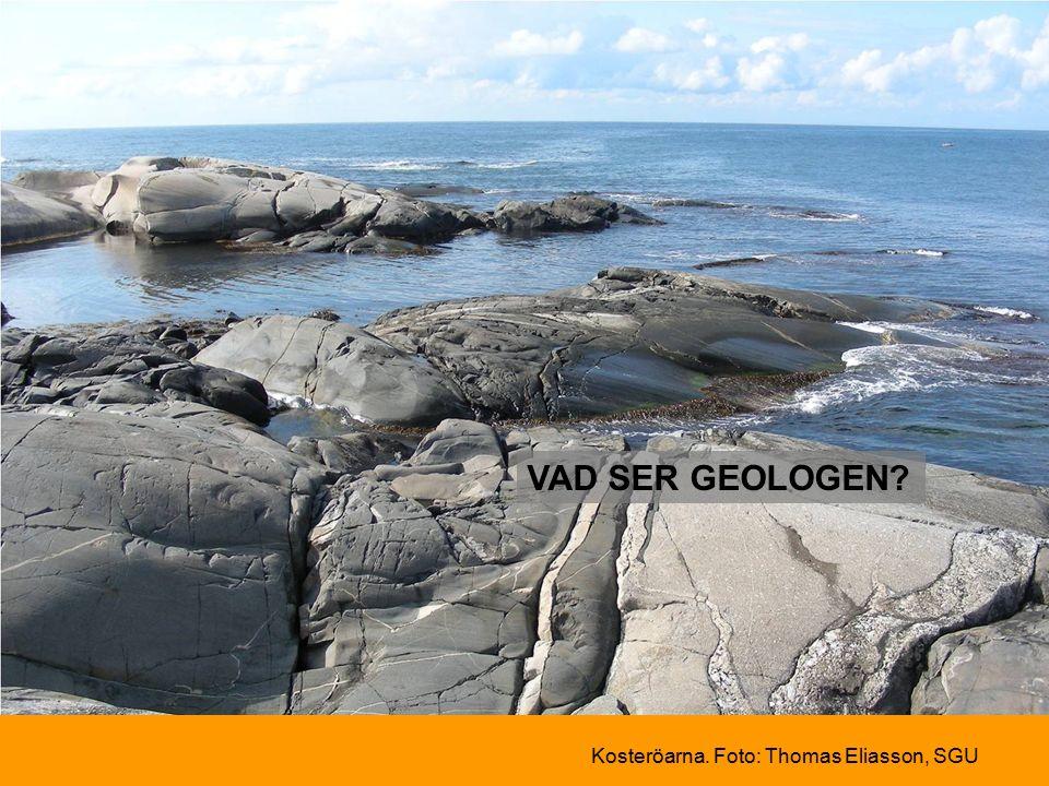 VAD SER GEOLOGEN Kosteröarna. Foto: Thomas Eliasson, SGU