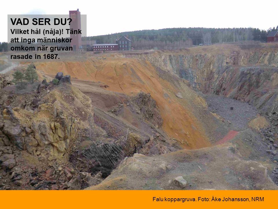 Vilket hål (nåja). Tänk att inga människor omkom när gruvan rasade in 1687.
