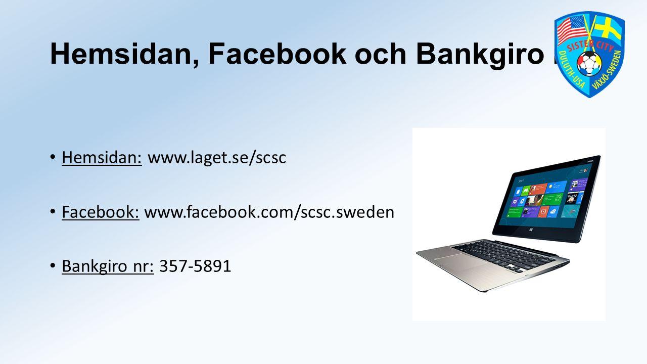 Hemsidan, Facebook och Bankgiro nr Hemsidan: www.laget.se/scsc Facebook: www.facebook.com/scsc.sweden Bankgiro nr: 357-5891