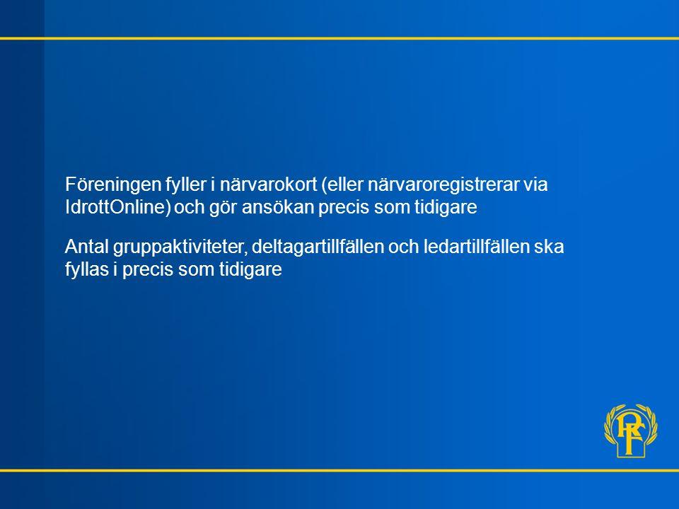 Föreskrifter om statligt lokalt aktivitetsstöd 7 § Ansökan Förenings ansökan om LOK-stöd görs via IdrottOnline, enligt ett av RF fastställt formulär.