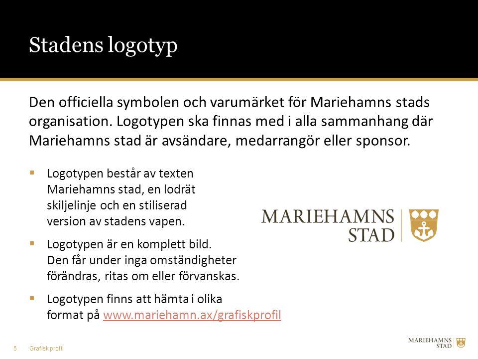 Stadens logotyp Den officiella symbolen och varumärket för Mariehamns stads organisation. Logotypen ska finnas med i alla sammanhang där Mariehamns st