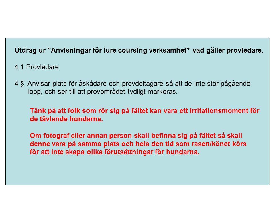 Utdrag ur regler för lure-coursing prov 15.