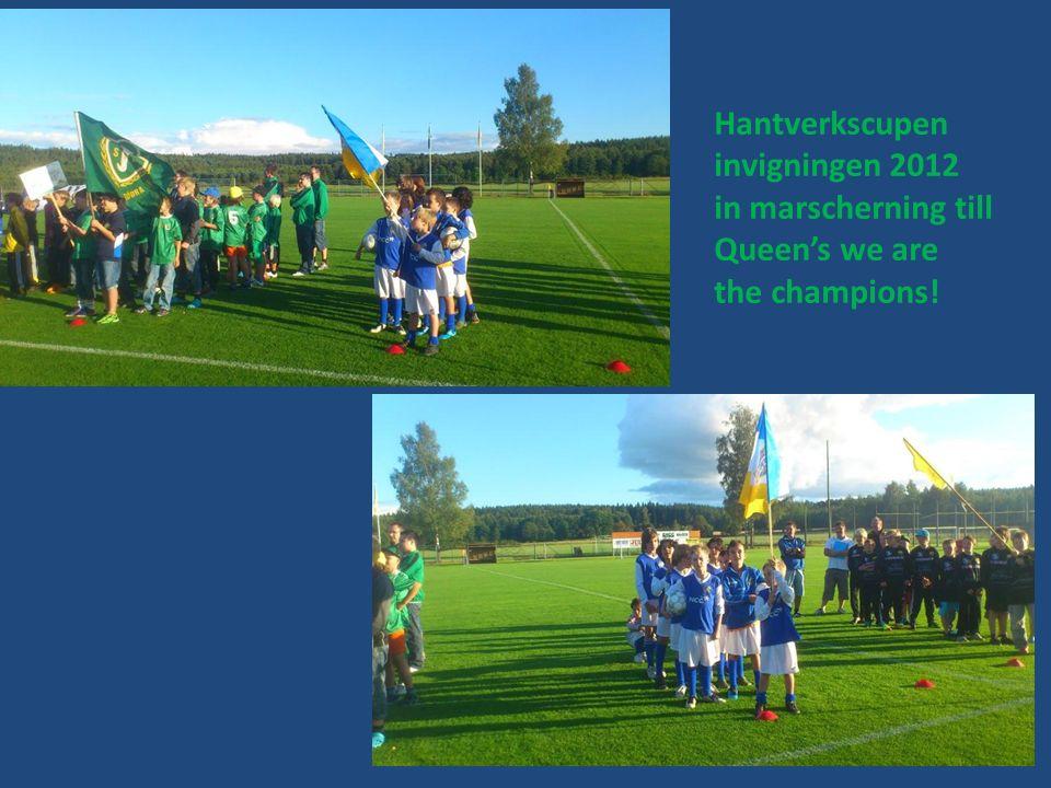 Hantverkscupen invigningen 2012 in marscherning till Queen's we are the champions!