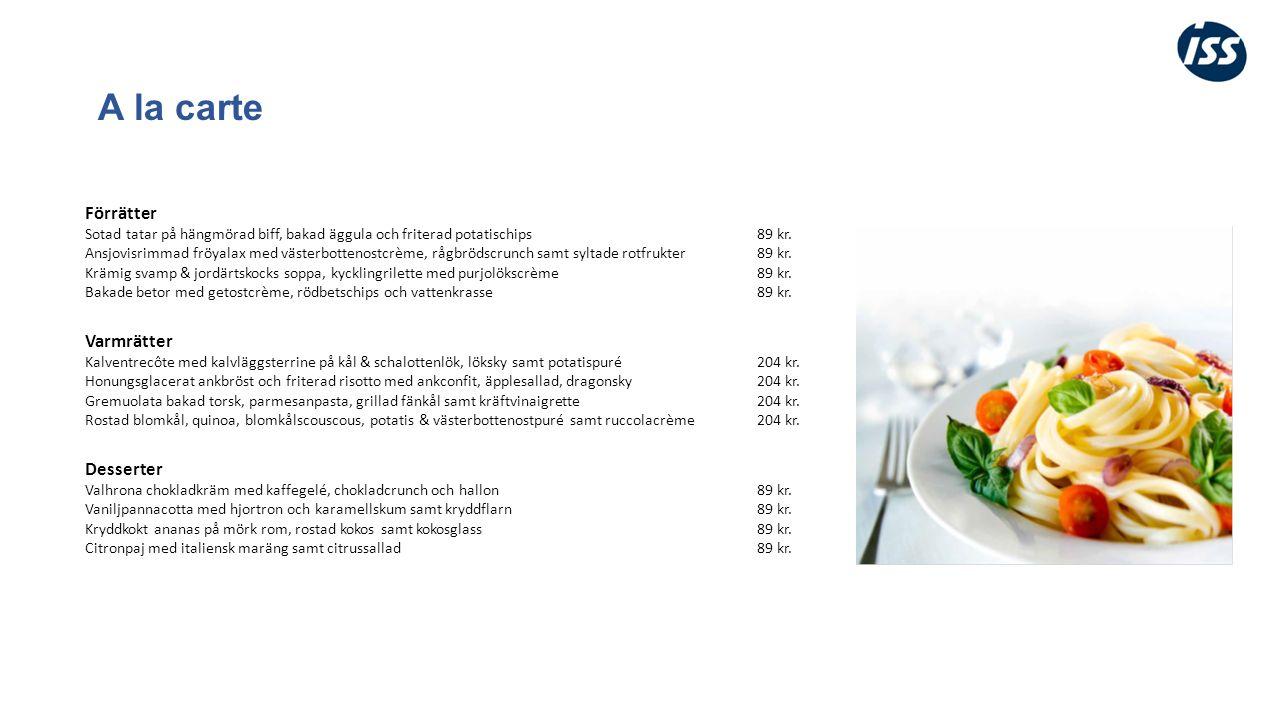 A la carte Förrätter Sotad tatar på hängmörad biff, bakad äggula och friterad potatischips89 kr.