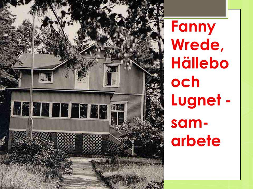 Fanny Wredes stiftelse - Hällebo i Frisans - Norras sommarhem.