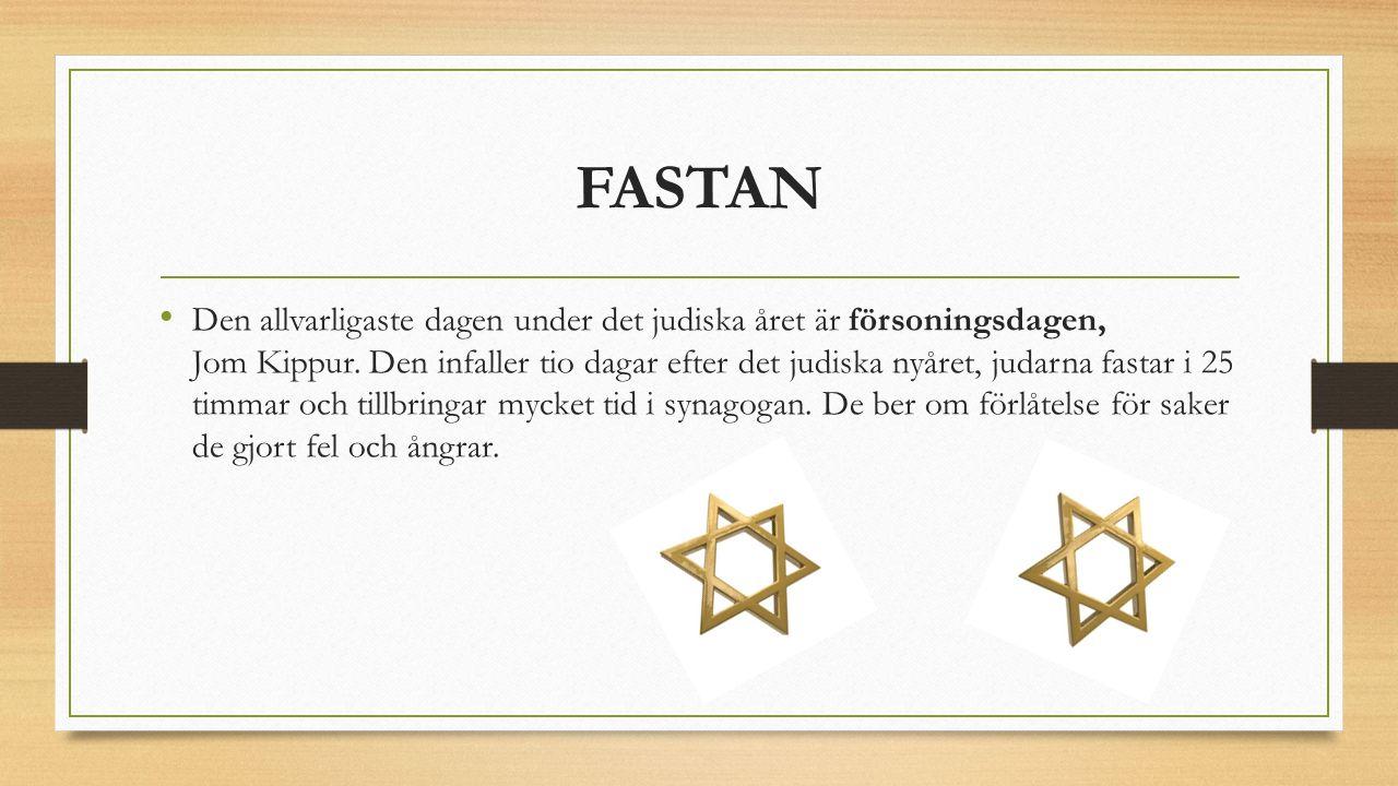 FASTAN Den allvarligaste dagen under det judiska året är försoningsdagen, Jom Kippur.