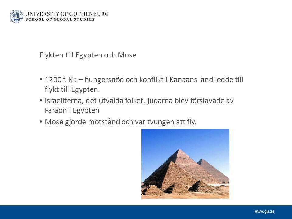 www.gu.se Flykten till Egypten och Mose 1200 f. Kr.