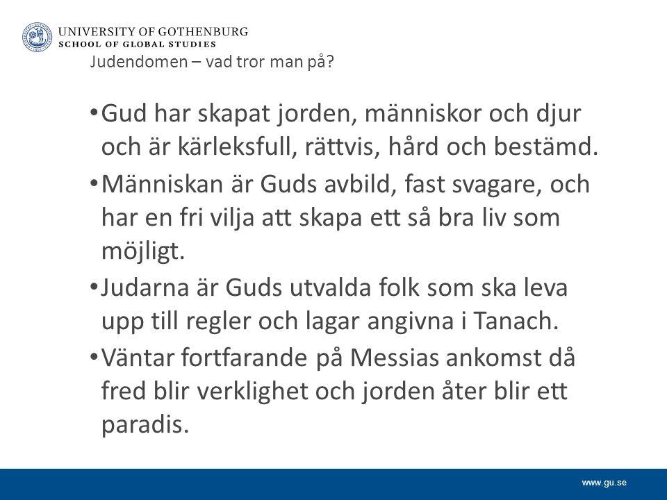 www.gu.se Judendomen – vad tror man på.