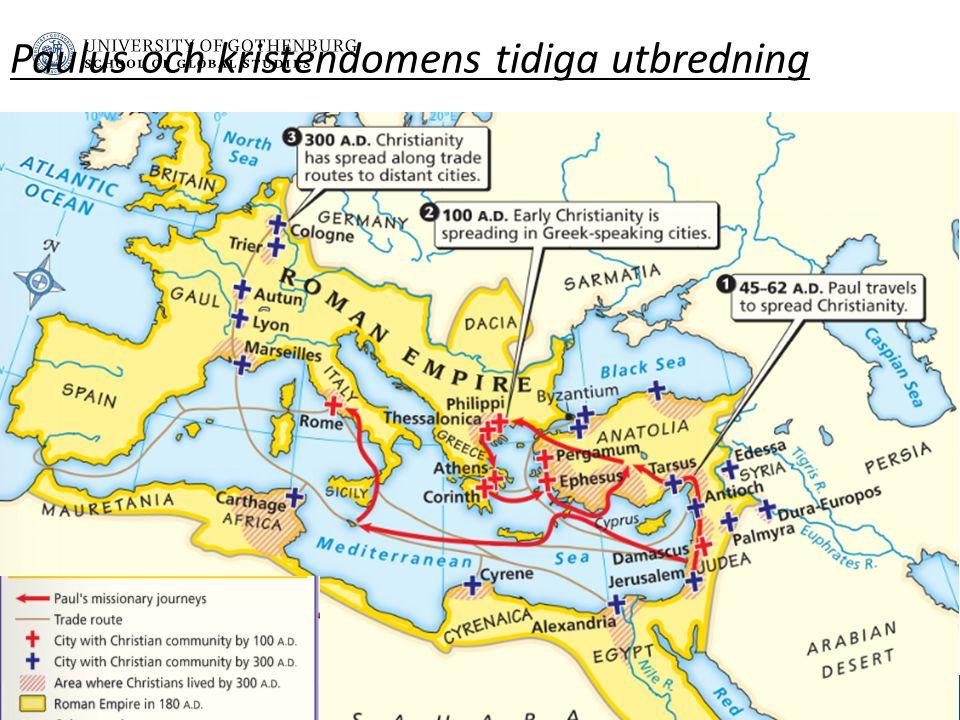 www.gu.se Paulus och kristendomens tidiga utbredning