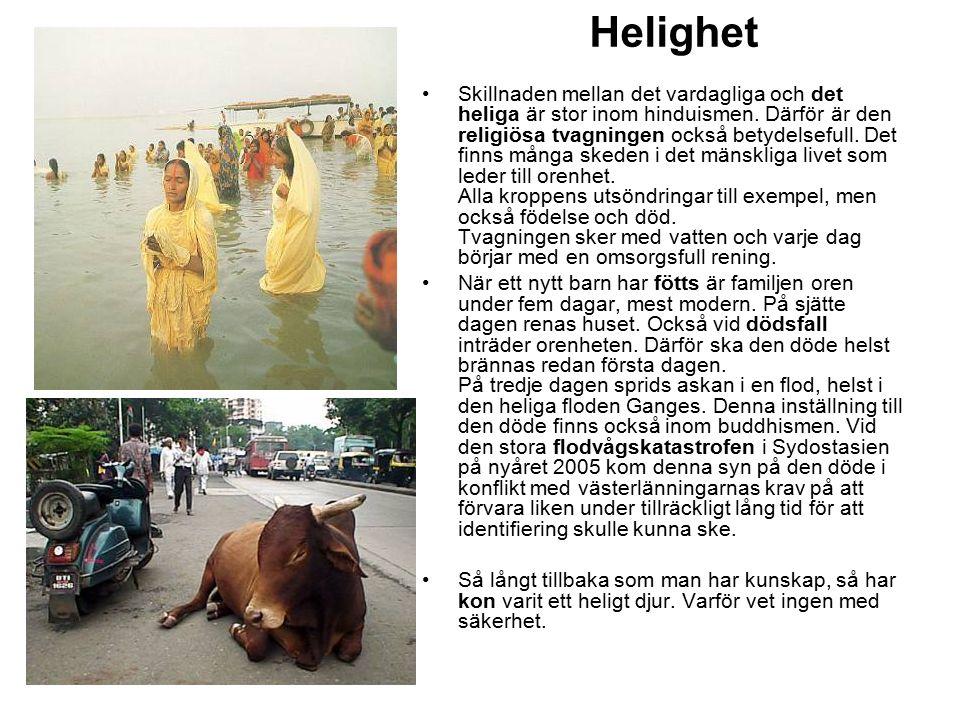 Skillnaden mellan det vardagliga och det heliga är stor inom hinduismen. Därför är den religiösa tvagningen också betydelsefull. Det finns många skede