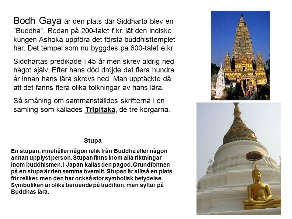 """Bodh Gaya är den plats där Siddharta blev en """"Buddha"""". Redan på 200-talet f.kr. lät den indiske kungen Ashoka uppföra det första buddhisttemplet här."""