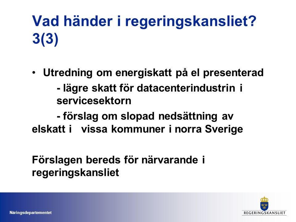 Näringsdepartementet Utredning om energiskatt på el presenterad - lägre skatt för datacenterindustrin i servicesektorn - förslag om slopad nedsättning av elskatt i vissa kommuner i norra Sverige Förslagen bereds för närvarande i regeringskansliet Vad händer i regeringskansliet.