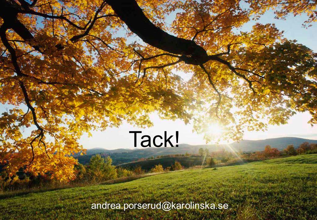 23 Föreläsningens namn Tack! andrea.porserud@karolinska.se