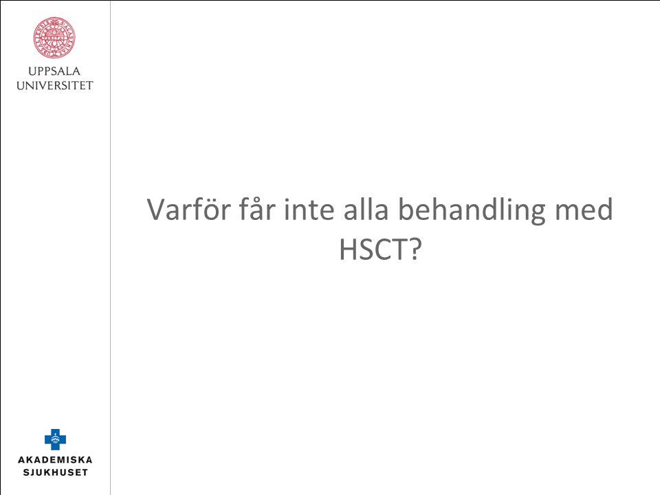 Varför får inte alla behandling med HSCT