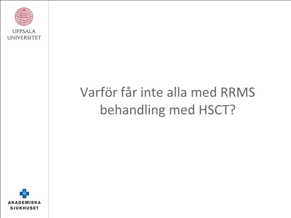 Varför får inte alla med RRMS behandling med HSCT