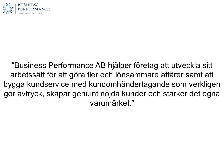1. Sales Performance 2. Service Performance 3. Corporate Culture & CSR Business Performance AB