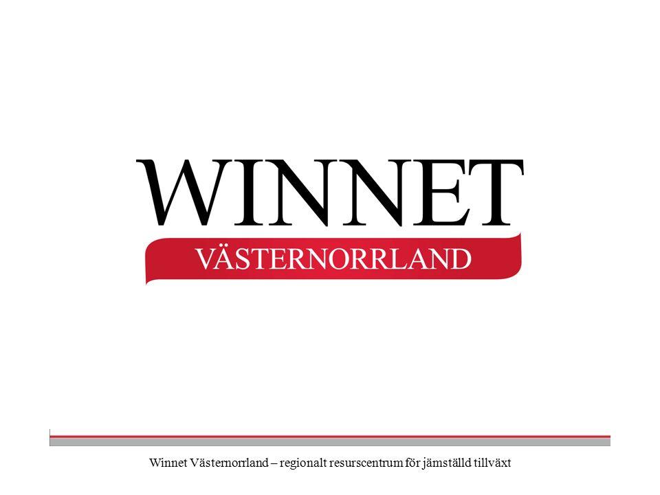 Winnet Västernorrland – regionalt resurscentrum för jämställd tillväxt Åtgärder Informationsträffar om företagsstöd i varje kommun.