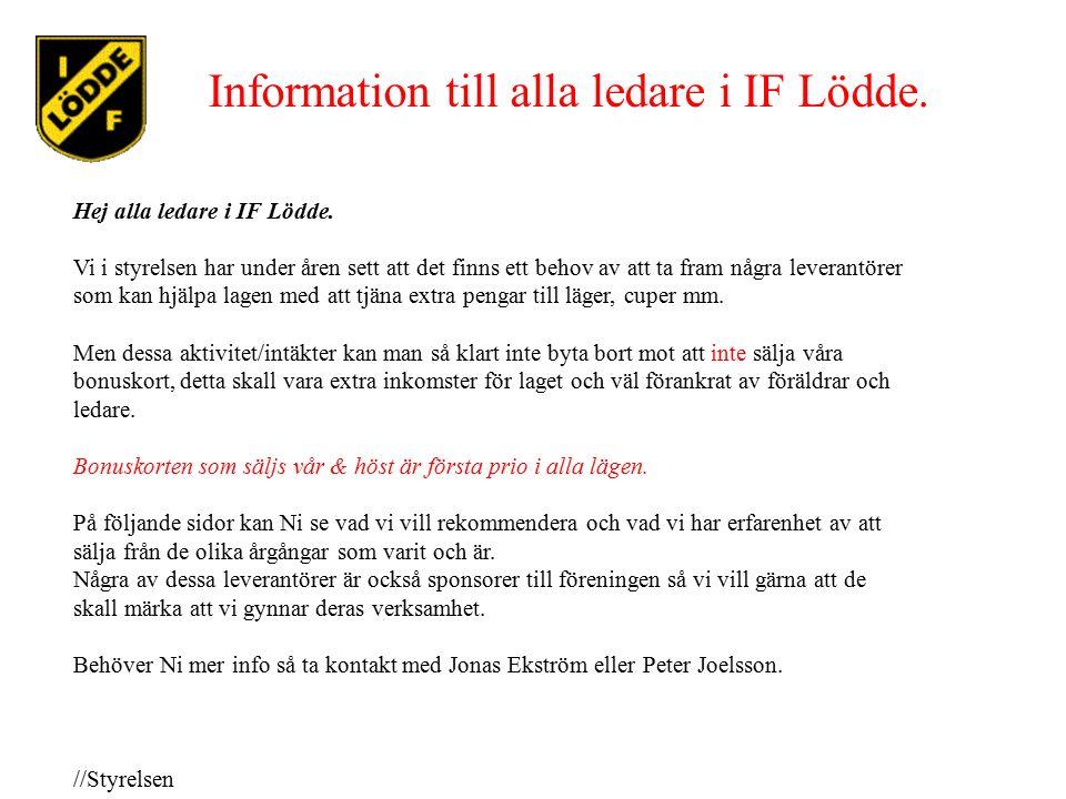Information till alla ledare i IF Lödde. Hej alla ledare i IF Lödde.