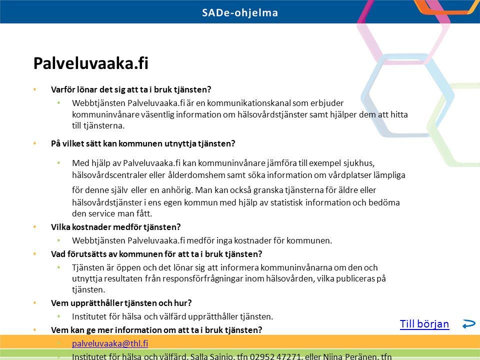 Varför lönar det sig att ta i bruk tjänsten? Webbtjänsten Palveluvaaka.fi är en kommunikationskanal som erbjuder kommuninvånare väsentlig information