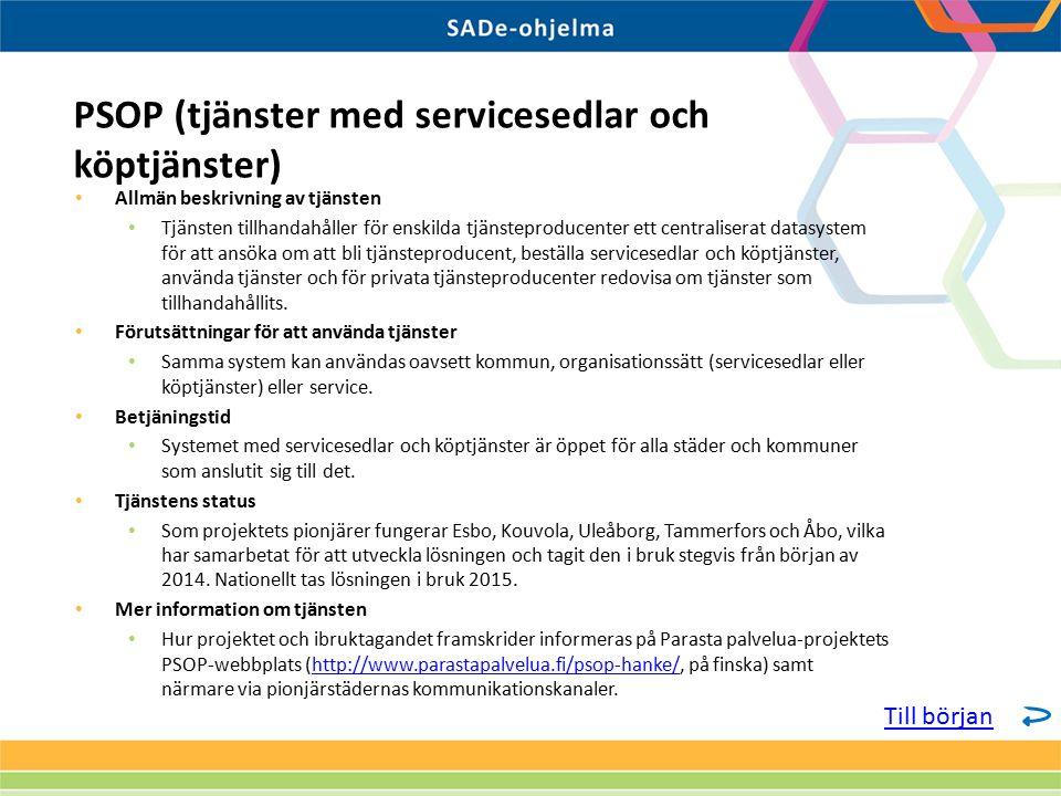 Allmän beskrivning av tjänsten Tjänsten tillhandahåller för enskilda tjänsteproducenter ett centraliserat datasystem för att ansöka om att bli tjänsteproducent, beställa servicesedlar och köptjänster, använda tjänster och för privata tjänsteproducenter redovisa om tjänster som tillhandahållits.