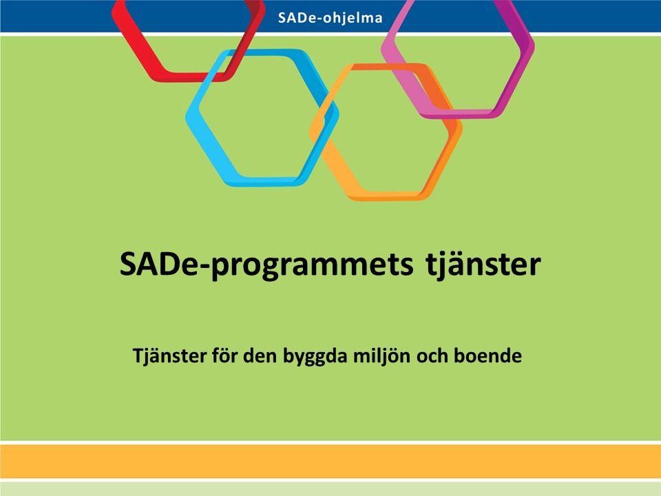 SADe-programmets tjänster Tjänster för den byggda miljön och boende