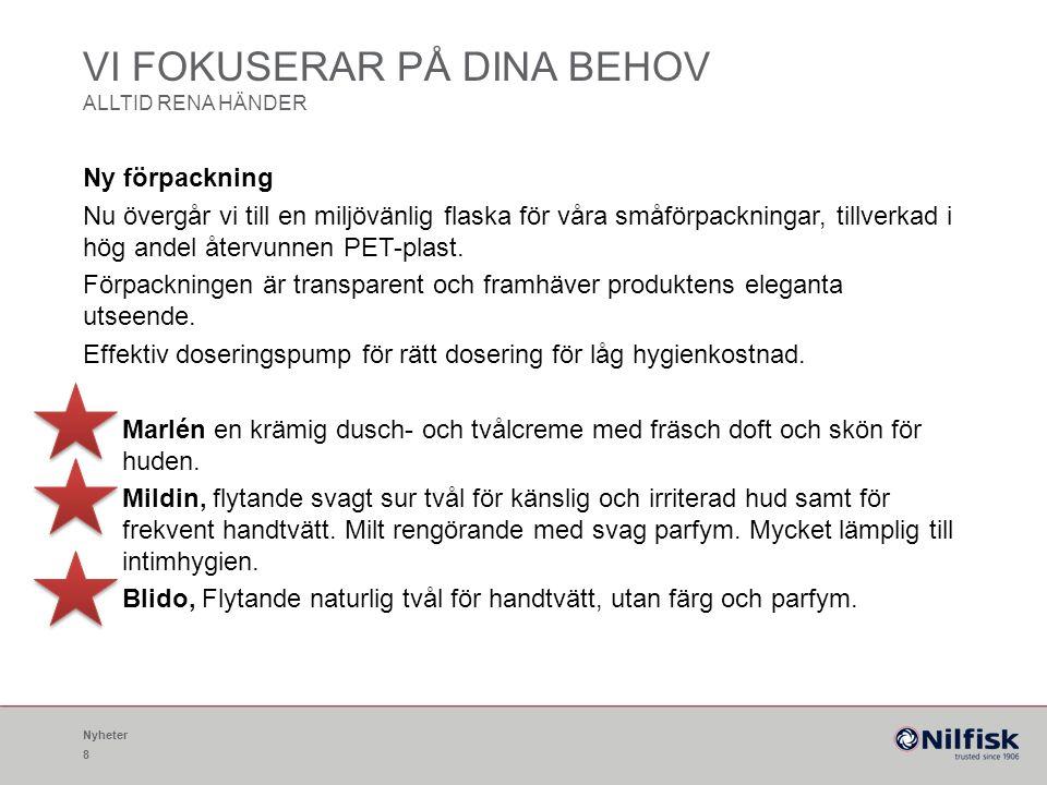 TILLBEHÖR OCH HJÄLPMEDEL ALLTID RENA HÄNDER 19