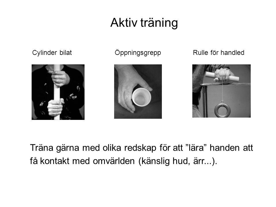 """Rulle för handledCylinder bilat Träna gärna med olika redskap för att """"lära"""" handen att få kontakt med omvärlden (känslig hud, ärr...). Aktiv träning"""