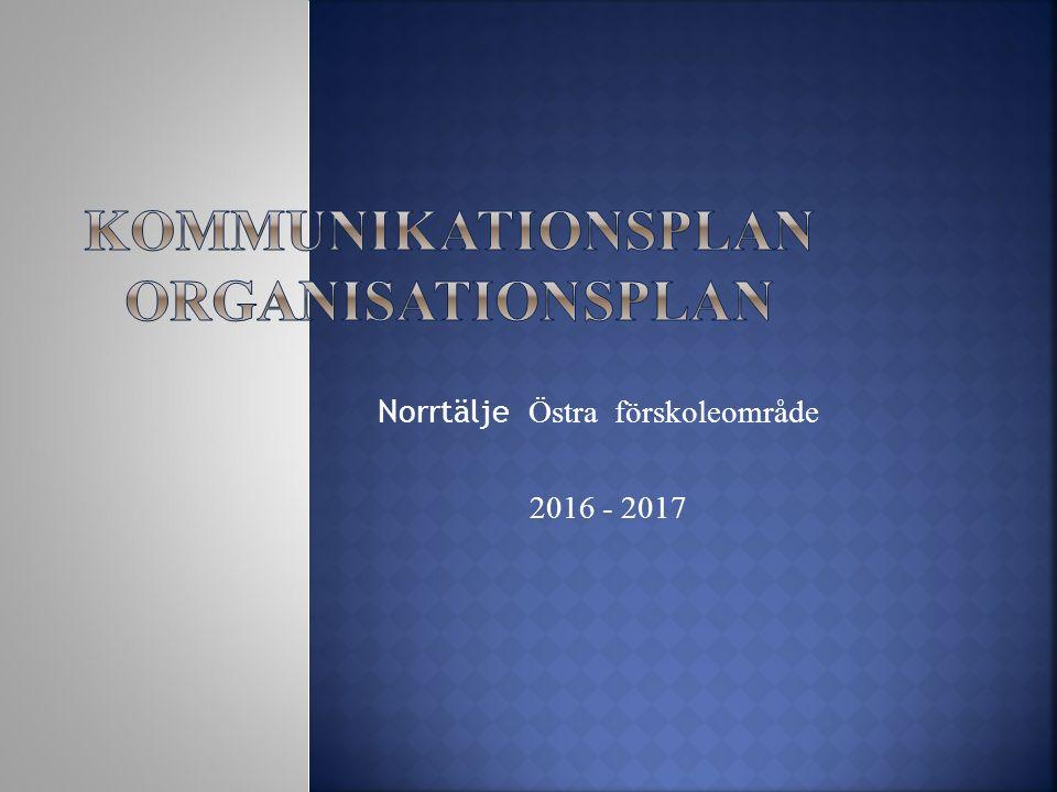 Norrtälje Östra förskoleområde 2016 - 2017