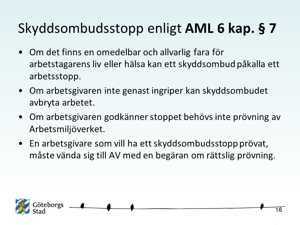 Skyddsombudsstopp enligt AML 6 kap.