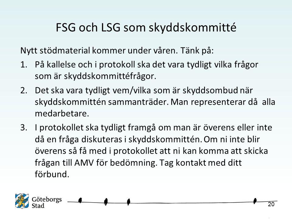 FSG och LSG som skyddskommitté Nytt stödmaterial kommer under våren.
