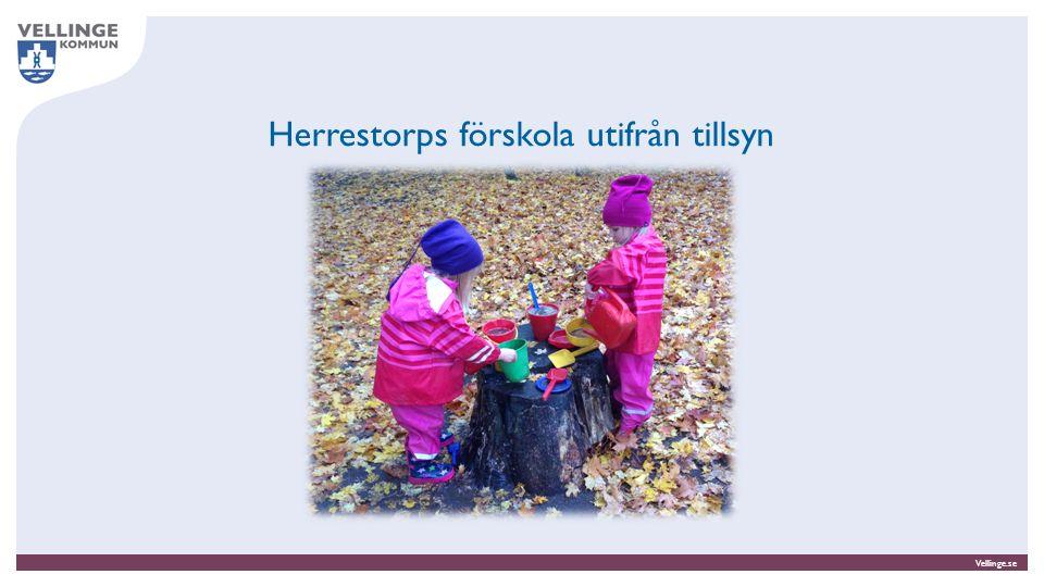 Vellinge.se Herrestorps förskola utifrån tillsyn