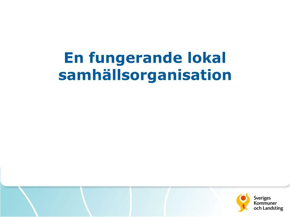 En fungerande lokal samhällsorganisation