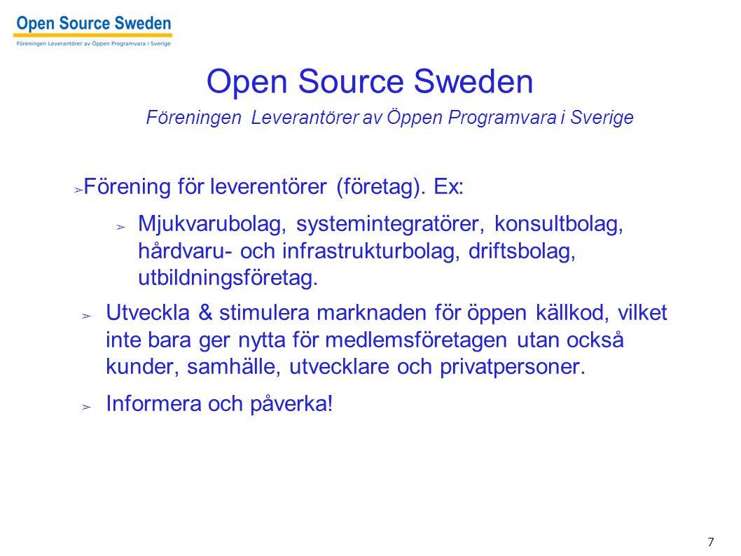 7 Open Source Sweden ➢ Förening för leverentörer (företag).