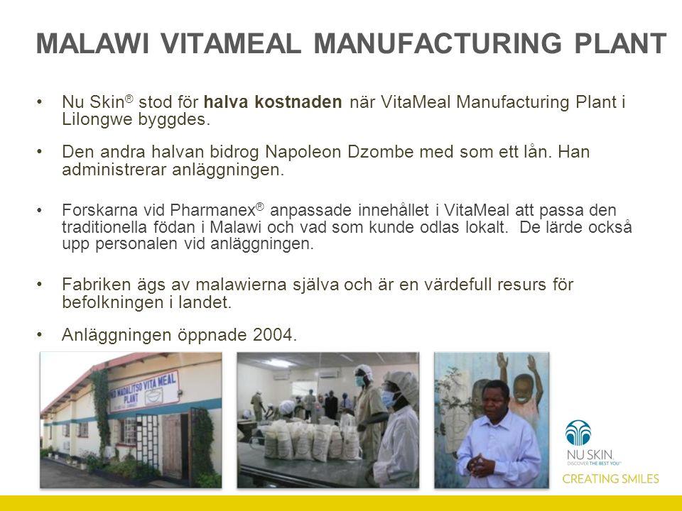 MALAWI VITAMEAL MANUFACTURING PLANT Nu Skin ® stod för halva kostnaden när VitaMeal Manufacturing Plant i Lilongwe byggdes.