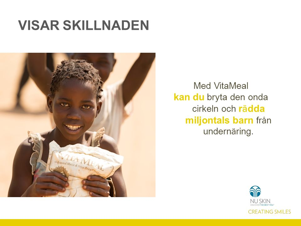 Vitaminbrist Infektioner & diarré > Oförmåga att absorbera näring Oförmåga att lära eller arbeta Fattigdom & analfabetism Brist på näringsrik mat Ökad undernäring FATTIGDOMSFÄLLAN