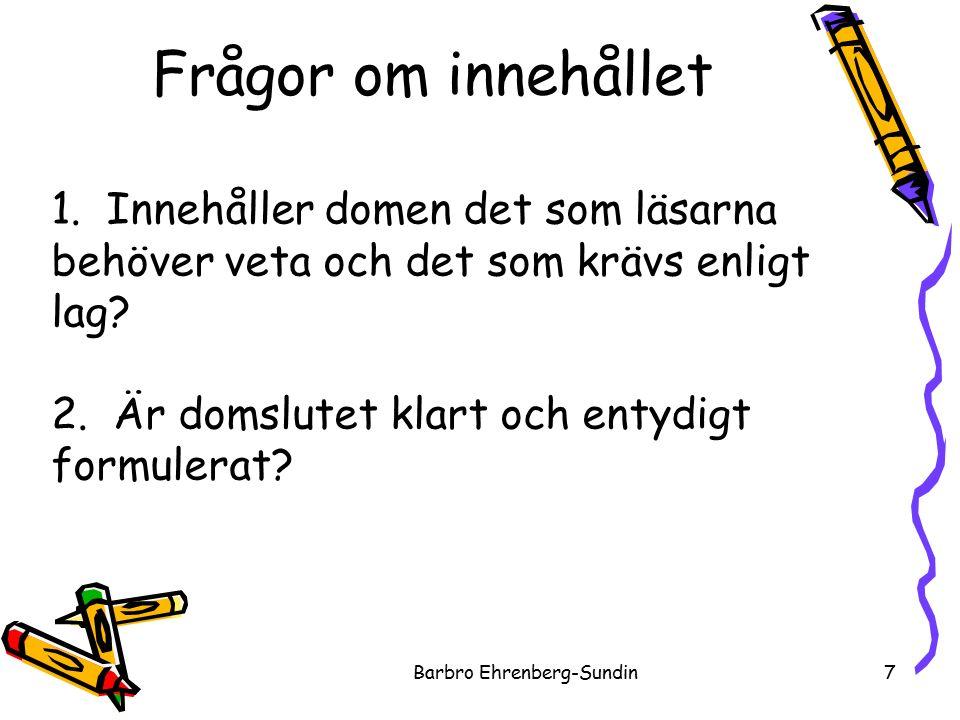 Frågor om innehållet Barbro Ehrenberg-Sundin7 1.