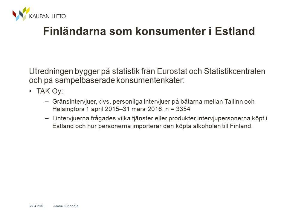 Finländarna som konsumenter i Estland Utredningen bygger på statistik från Eurostat och Statistikcentralen och på sampelbaserade konsumentenkäter: TAK Oy: –Gränsintervjuer, dvs.