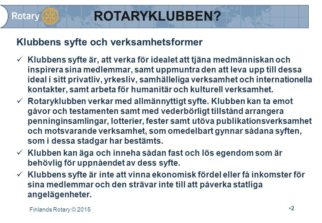 FR:s och RI:s medelemsregister är kopplade till varandra Uppdateringarna görs endast i SR-FR:s medlemsregister Uppgifterna överförs automatiskt från Finlands Rotarys system till My Rotary Detaljerad beskrivning av medlemsregistret finns på FR:s medlemssidor under punkt Datasystemen : Medlemsregistret (FR) - Beskrivning och handledning Medlemsregistret (FR) - Beskrivning och handledning Finlands Rotary © 2015 23 DET CENTRALA MEDLEMSREGISTRET