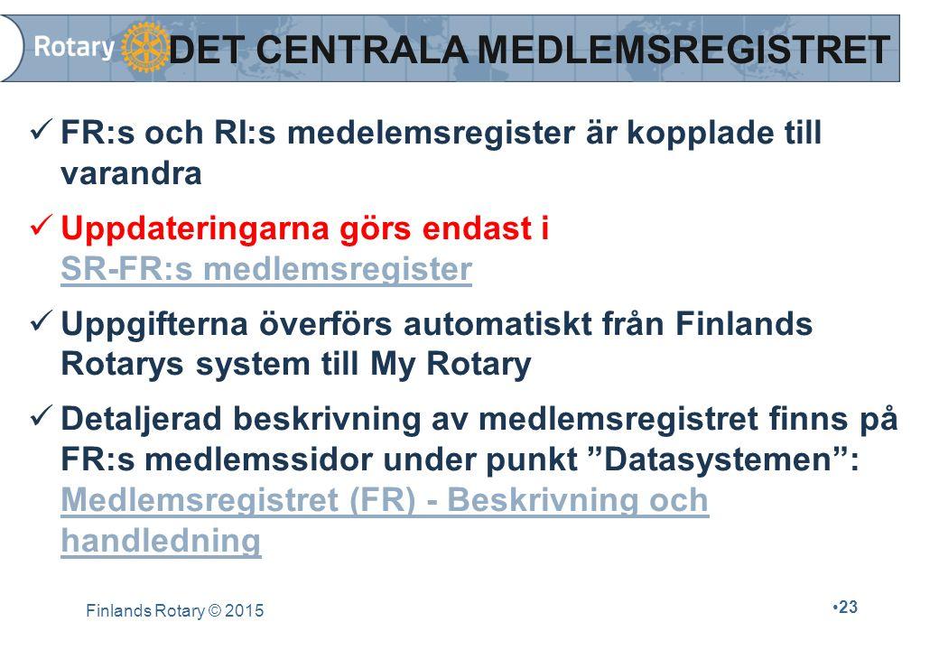 FR:s och RI:s medelemsregister är kopplade till varandra Uppdateringarna görs endast i SR-FR:s medlemsregister Uppgifterna överförs automatiskt från F