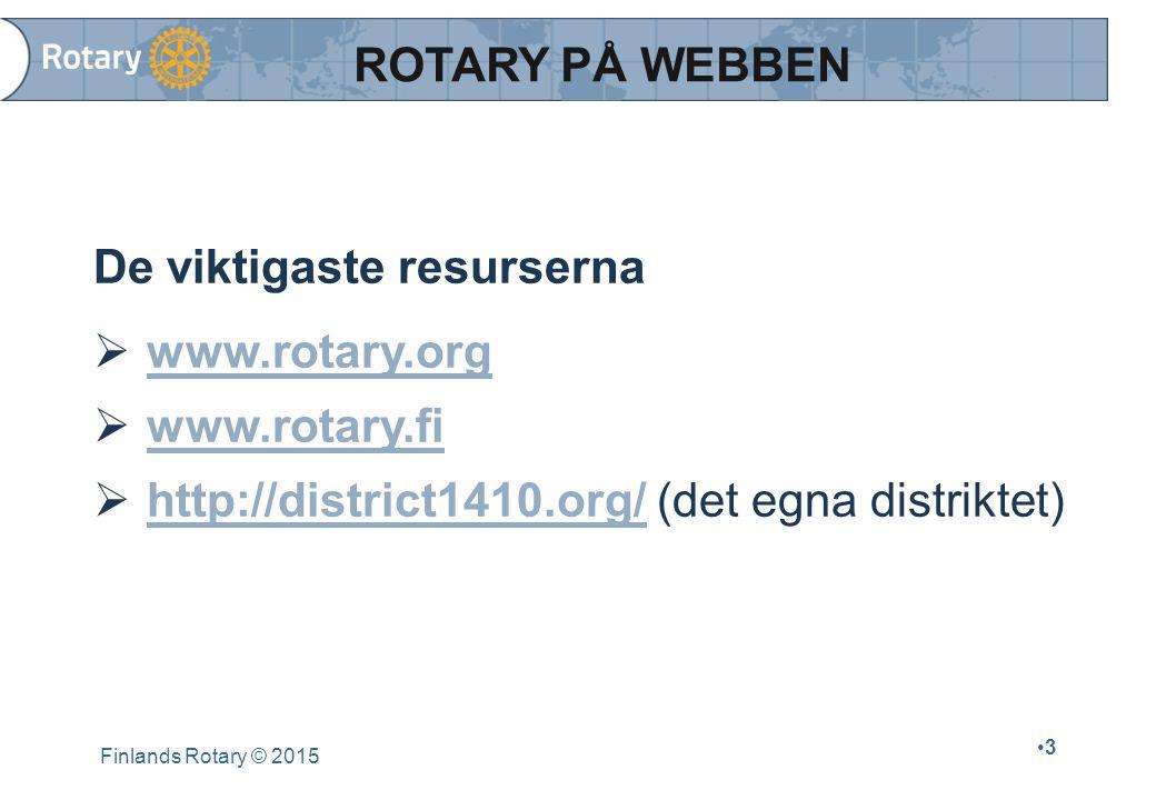 www.rotary.fi Medlemssidorna  rotary ratas Medlemsregistret  Löpande uppdatering av medlems- och klubbinformationen  De nya klubbfunktionärerna insätts genast efter årsmötet/valmötet  adm**** och lösenordet (klubben erhållit år 2005) Finlands Rotary © 2015 14 FINLANDS ROTARYS WEBBSIDOR