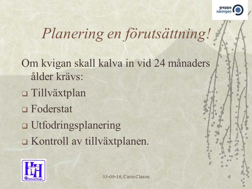 03-09-16, Carin Clason6 Planering en förutsättning.