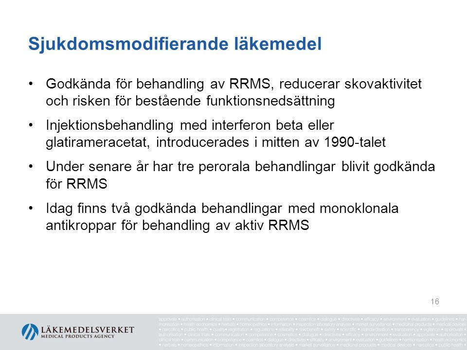 Sjukdomsmodifierande läkemedel Godkända för behandling av RRMS, reducerar skovaktivitet och risken för bestående funktionsnedsättning Injektionsbehandling med interferon beta eller glatirameracetat, introducerades i mitten av 1990-talet Under senare år har tre perorala behandlingar blivit godkända för RRMS Idag finns två godkända behandlingar med monoklonala antikroppar för behandling av aktiv RRMS 16