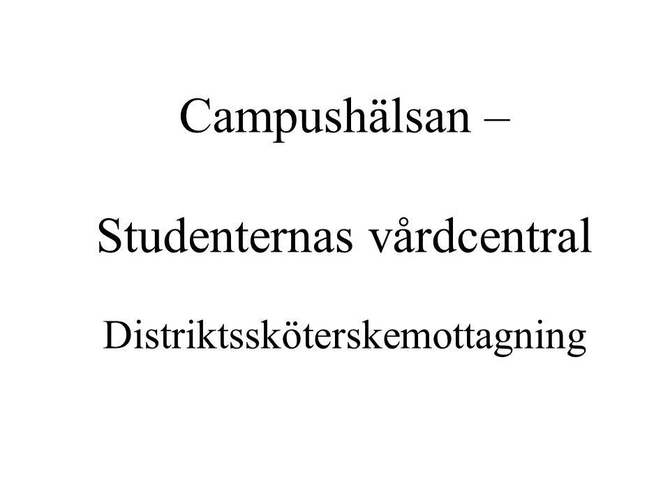 Campushälsan – Studenternas vårdcentral Distriktssköterskemottagning