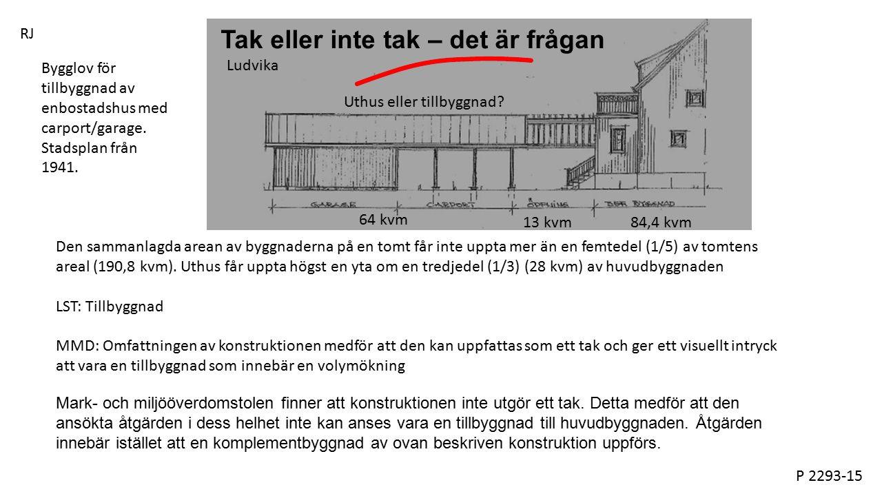 Mark- och miljööverdomstolen finner att konstruktionen inte utgör ett tak.