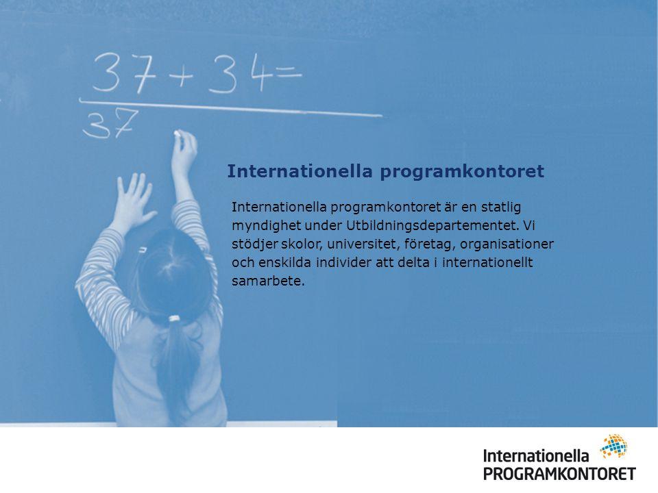 Internationella programkontoret Internationella programkontoret är en statlig myndighet under Utbildningsdepartementet. Vi stödjer skolor, universitet
