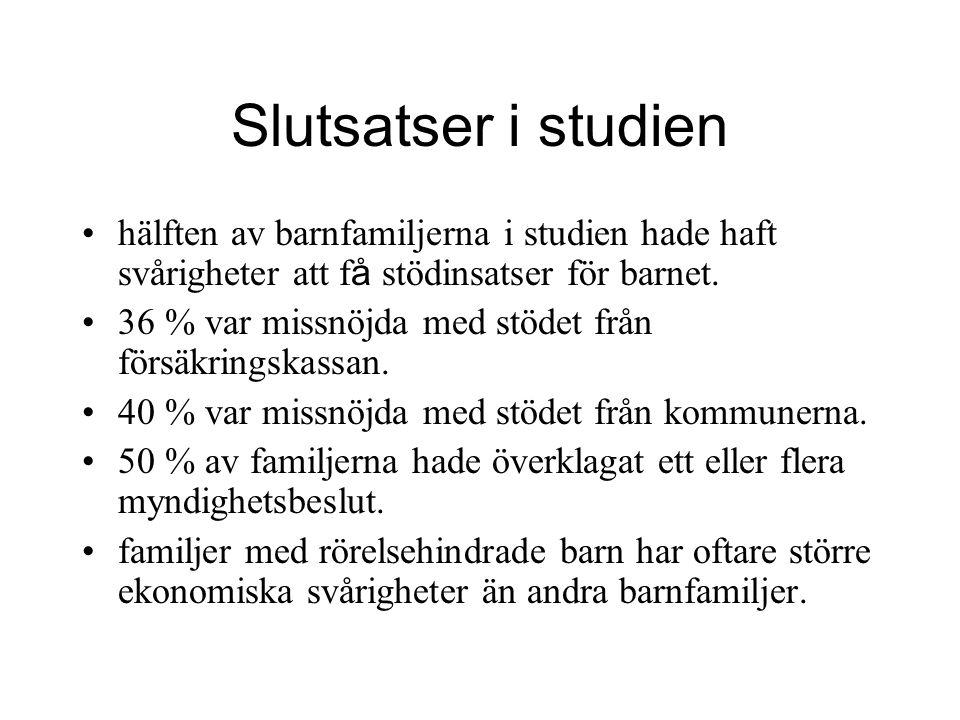 Slutsatser i studien hälften av barnfamiljerna i studien hade haft svårigheter att f å stödinsatser för barnet.