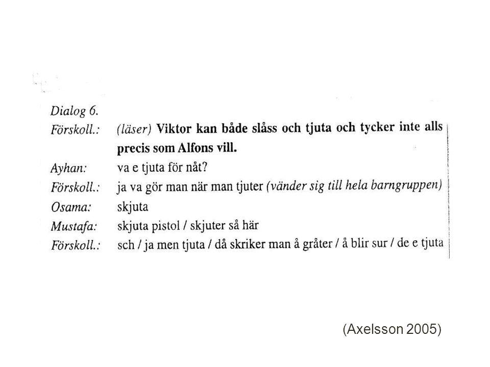 (Axelsson 2005) 16