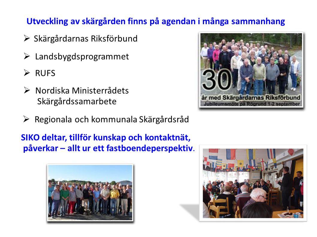 Utveckling av skärgården finns på agendan i många sammanhang  Skärgårdarnas Riksförbund SIKO deltar, tillför kunskap och kontaktnät, påverkar – allt ur ett fastboendeperspektiv.
