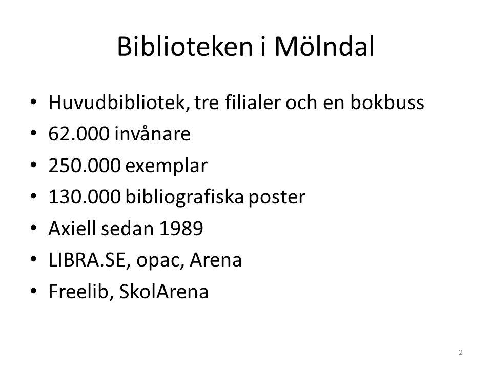 Huvudbibliotek, tre filialer och en bokbuss 62.000 invånare 250.000 exemplar 130.000 bibliografiska poster Axiell sedan 1989 LIBRA.SE, opac, Arena Freelib, SkolArena 2